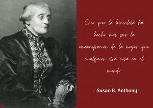 Historia de la mujer y la bicicleta: Cita de la activista Susan B. Anthony.